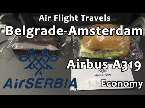 Trip Report : Belgrade to Amsterdam | Air Serbia | Airbus A319 | Economy | BEG-AMS | JU364