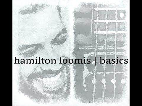 Hamilton Loomis - - BASICS New CD teaser