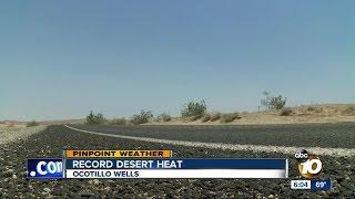 Record desert heat in Ocotillo Wells