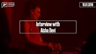 Interview with Aïsha Devi