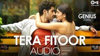 TERA FITOOR   GENIUS   FULL AUDIO (320kbps)   SONG   TIPS   Arijit Singh