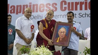 His Holiness' talk during the launch of Happiness Curriculum for Delhi govt. schools.