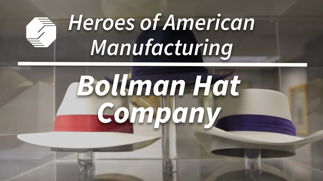 Heroes of American Manufacturing  Bollman Hat Company - YouTube 9496f4bd9f94