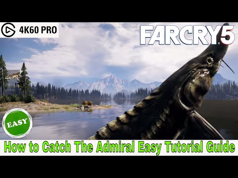 Far Cry 5: How To Catch The Admiral Easy Tutorial Guide In Co-op