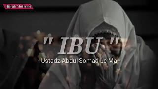 Renungan IBU Ustadz Abdul Somad Lc Ma