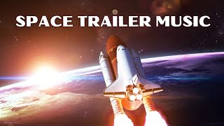 Space Trailer Music