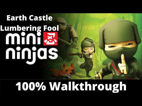 Mini Ninjas 100% Walkthrough: Earth Castle |