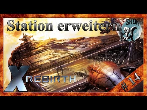 X Rebirth 3.61 #14 Station erweitern