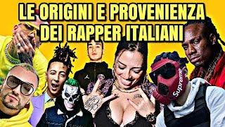 LE ORIGINI E PROVENIENZA DEI RAPPER ITALIANI