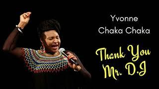 Thank You Mr. DJ - Yvonne Chaka Chaka.mp3