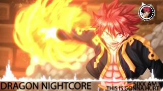 Dragon Nightcore - This Is Gonna Hurt