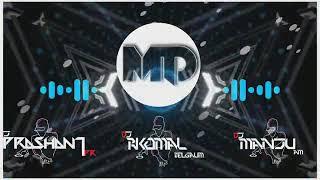 🕺⚡MERA DIL JIS DIL PE FIDA HAI {HARD EDM DANCE DROP} - DJ PRASHANT PR X DJ RKOMAL X DJ MANJU💃☮️