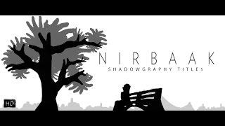 Nirbaak | Shadowgraphy Titles | Srijit Mukherji | Sushmita Sen | Jisshu | Anjan Dutt | Ritwick |2015