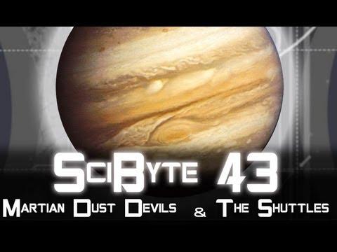 Martian Dust Devils & The Shuttles | SciByte 43