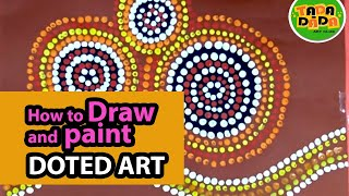 How to draw and paint ABORIGINAL ART | STEP BY STEP | Australian folk art | TADA-DADA Art Club