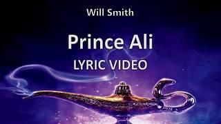 "Will Smith ""Prince Ali"" ALADDIN 2019 || Lyric Video"