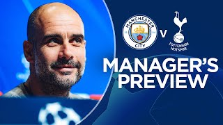 Pep Guardiola previews City v Spurs | PRESS CONFERENCE