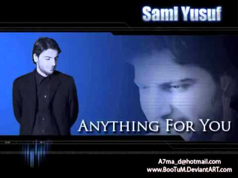 Sami Yusuf anYthing For You