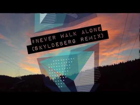 Never Walk Alone(Skyldeberg Remix) by Sture Zetterberg feat. Tomas Skyldeberg