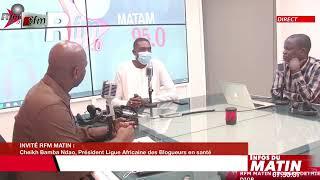 Cheikh Bamba Ndao, Pdt ligue africaine des blogeurs..... invité dans RFM matin du 03 Aout 2021