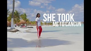 She took me to Cancun Mexico (Vlog #80)