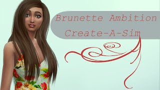 The Sims 4 Create-A-Sim | Brunette Ambition | ForeverSimsLove