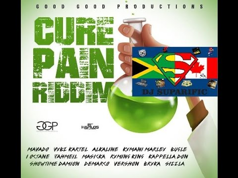 CURE PAIN RIDDIM MIX FT. ALKALINE, VYBZ KARTEL, MAVADO & MORE {DJ SUPARIFIC}