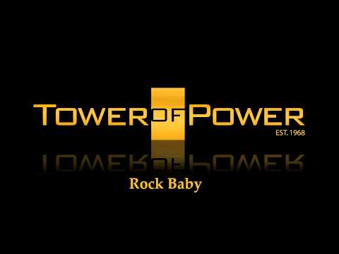 Tower Of Power ~ Rock Baby (Long Version)