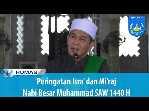Peringatan Isra' Dan Mi'raj Nabi Besar Muhammad SAW 1440 H Di Kota Langsa