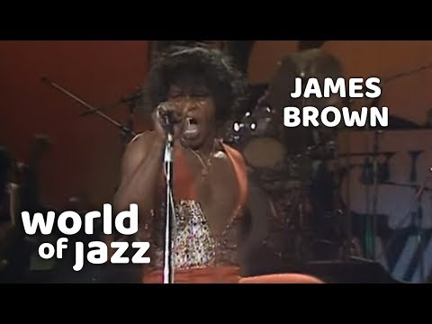 James Brown - Get On The Good Foot - Live - 11 July 1981 • World of Jazz mp3