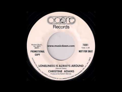 Christine Adams  Loneliness Is Always Around Cyclone '1969 Great Crossover Soul 45