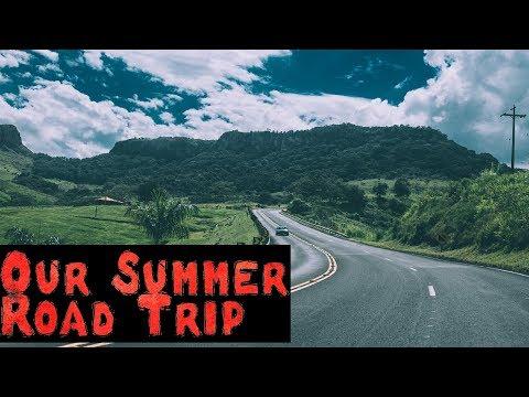 """Our Summer Road Trip"" Creepypasta"