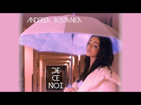 Смотреть клип Andreea Bostanica - De Ce Noi