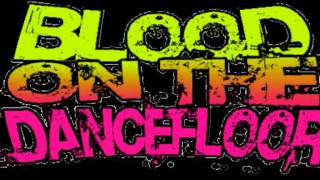 Blood On The Dance Floor LoveStruck