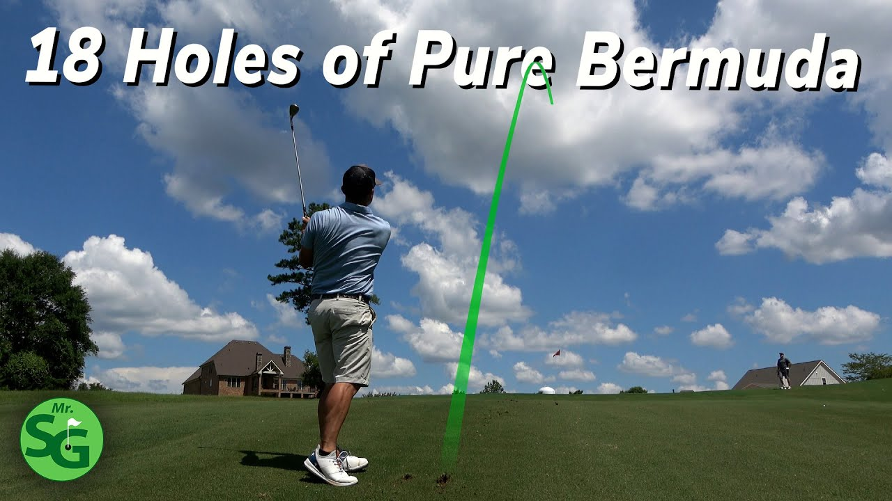 How to Play on Bermuda Grass - 18 Hole Course Vlog