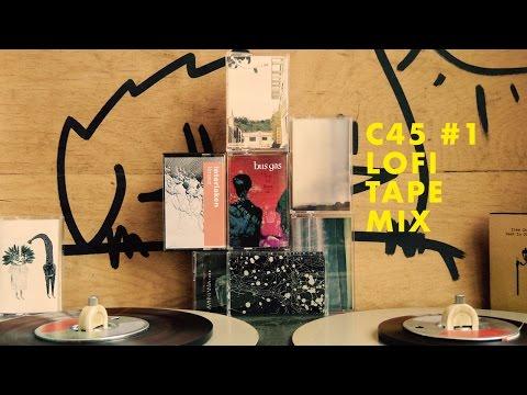 C45 #1 | Lo-Fi Ambient Mixtape