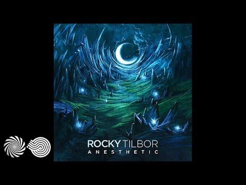 Rocky Tilbor - Anesthetic