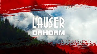 DAHOAM - Die Lauser
