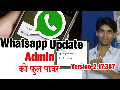 Biggest Changes in Whatsapp Feature - Group Admin power