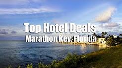 Marathon Florida Hotel Deals | Cheap Resorts Marathon Fl