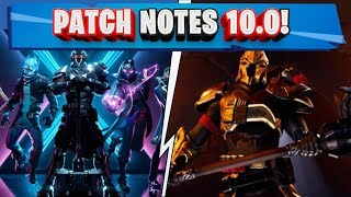 ALL PATCH NOTES 10.0 FORTNITE! NEW VEHICLE! GOODBYE GYROSPHERE! (FORTNITE SEASON 10)
