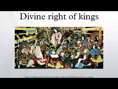 divine rights of kings The divine right of kings, or divine-right theory of kingship, is a political and religious doctrine of royal and political legitimacy it asserts that a monarch is subject to no earthly authority, deriving the right to rule directly from the will of god.