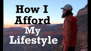 How I Afford My Lifestyle