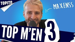 Top m'en 3 : Maxenss