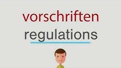 Wie heißt vorschriften auf englisch