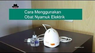 Cara Menggunakan Obat Nyamuk Elektrik