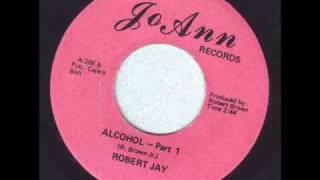 Robert Jay - Alcohol