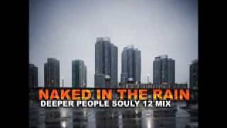 "Michael Parsberg - Naked In The Rain (Deeper People Souly 12"" Mix)"