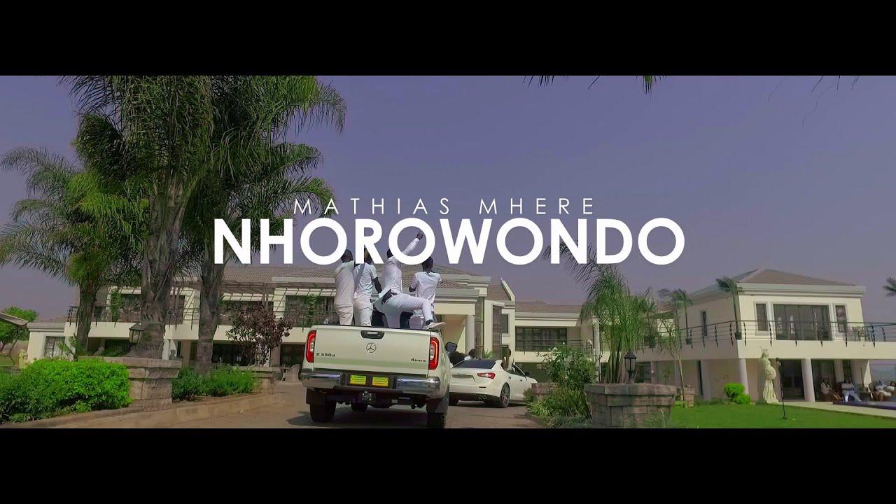 Download Mathias Mhere - Nhorowondo (Official Video)