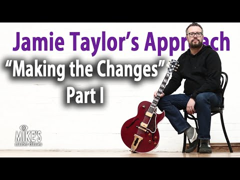 Making the Changes: Jamie Taylor's Approach